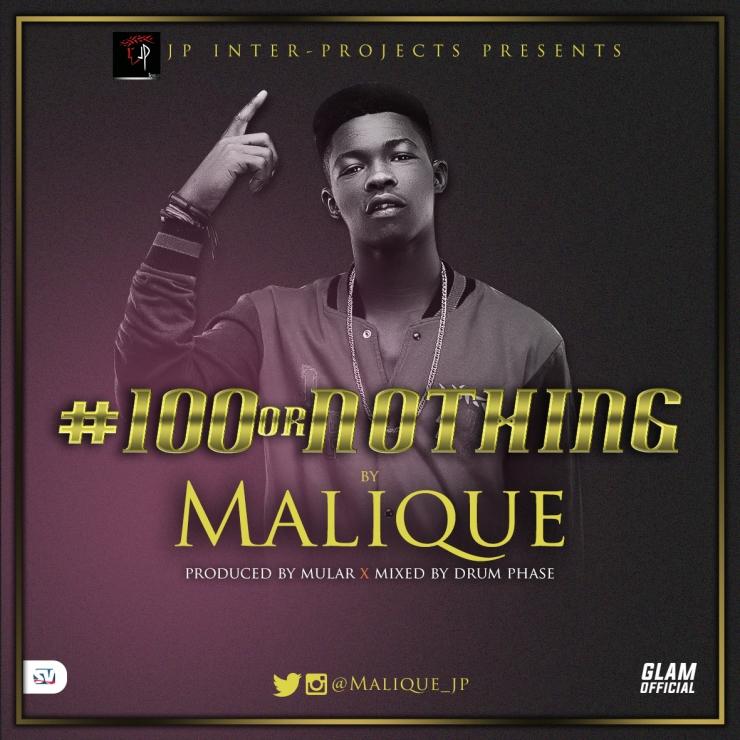 Malique #100orNothing