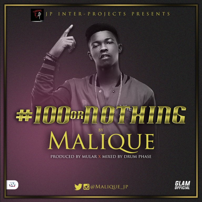 Malique #100orNothing